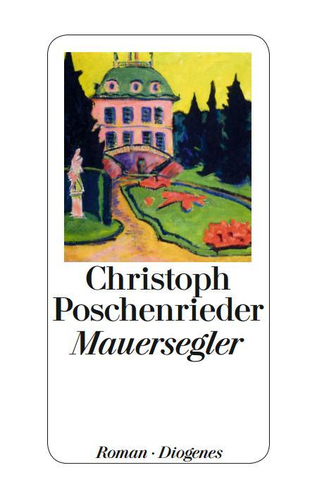 Mauersegler – Christoph Poschenrieder