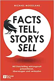 Facts Tell Storys Sell